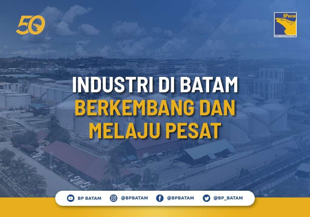 Industri di Batam Berkembang dan Melaju Pesat